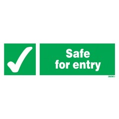 Safe For Entry Signs