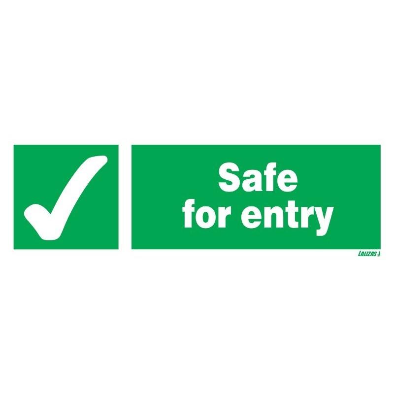 Safe For Entry