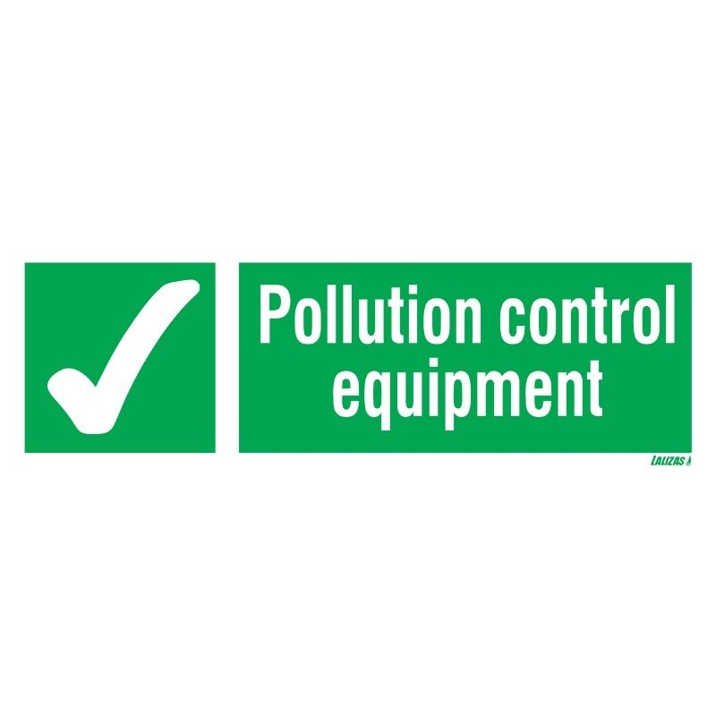 Order for your Pollution Control Equipment Signs | Looking for where to buy Pollution Control Equipment Signs in nigeria? order