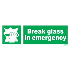 Break Glass In Emergency Signs