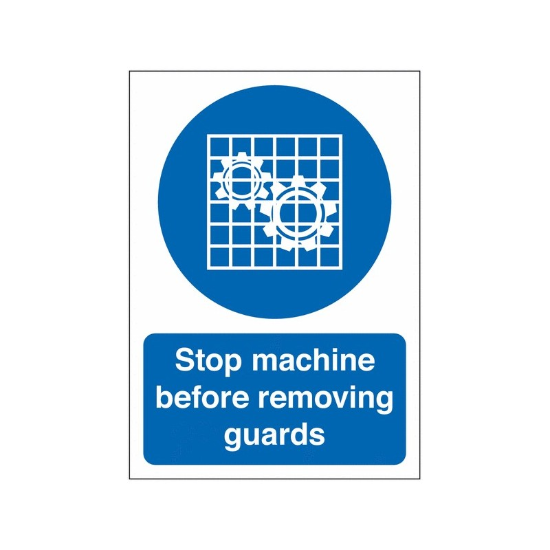 Buy your Stop Machine Before Removing Guards Signs online Safety Shop - Ensure that machines have visible safety messages